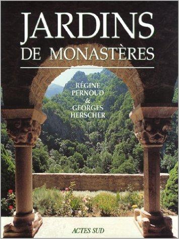 livre jardins de monasteres jardins et paysages realisation d architecture de jardin. Black Bedroom Furniture Sets. Home Design Ideas