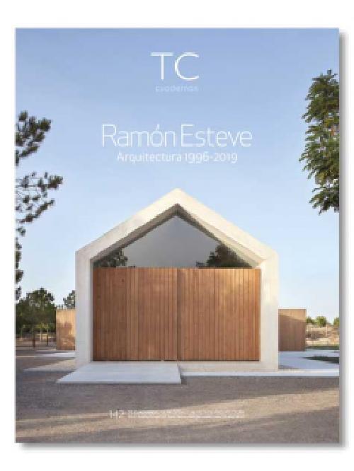 TC Cuadernos  142  Ramón Esteve Arquitectura 1996-2019