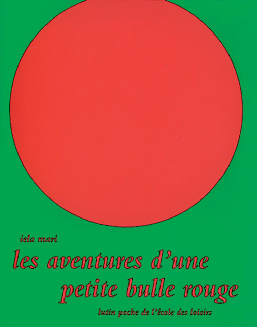 Les aventures d'une petite bulle rouge