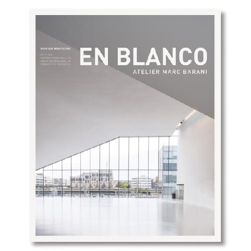 En Blanco 17 : Atelier Marc Barani