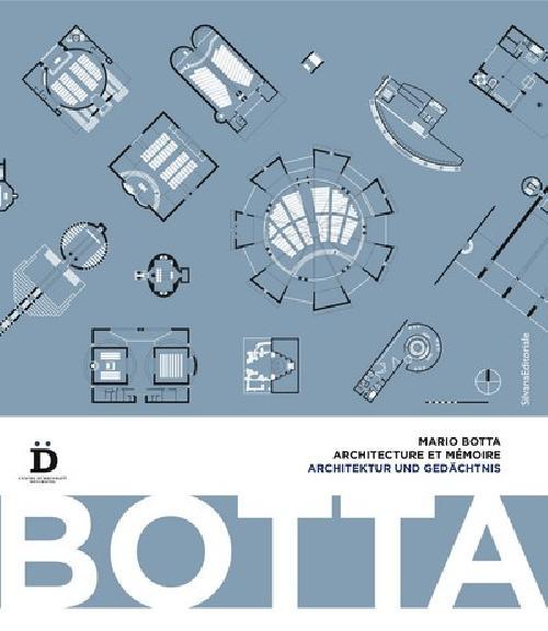 Mario Botta - Architecture et mémoire