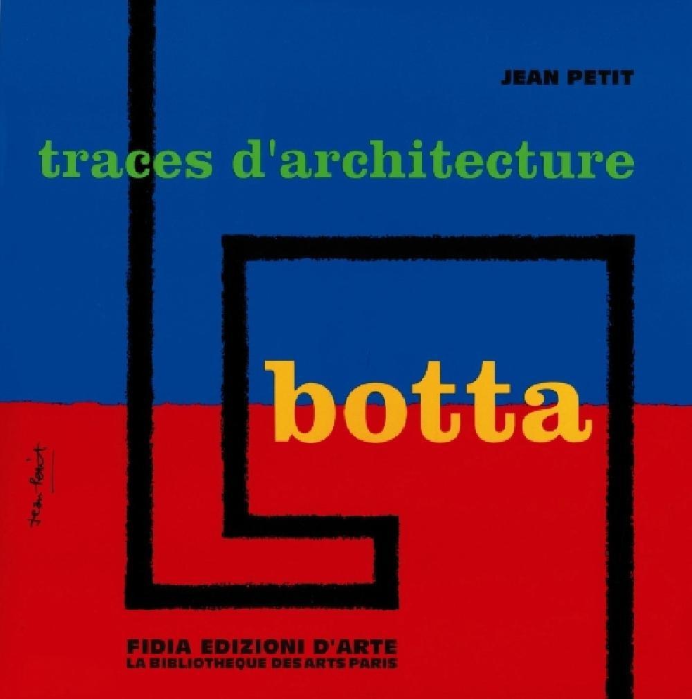 Botta, traces d'architecture