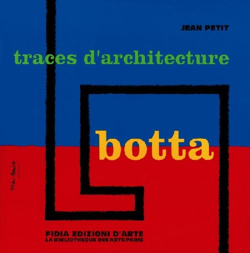 Botta, traces d'architecture