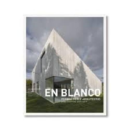 En Blanco 23 : Pereda Pérez Arquitectos