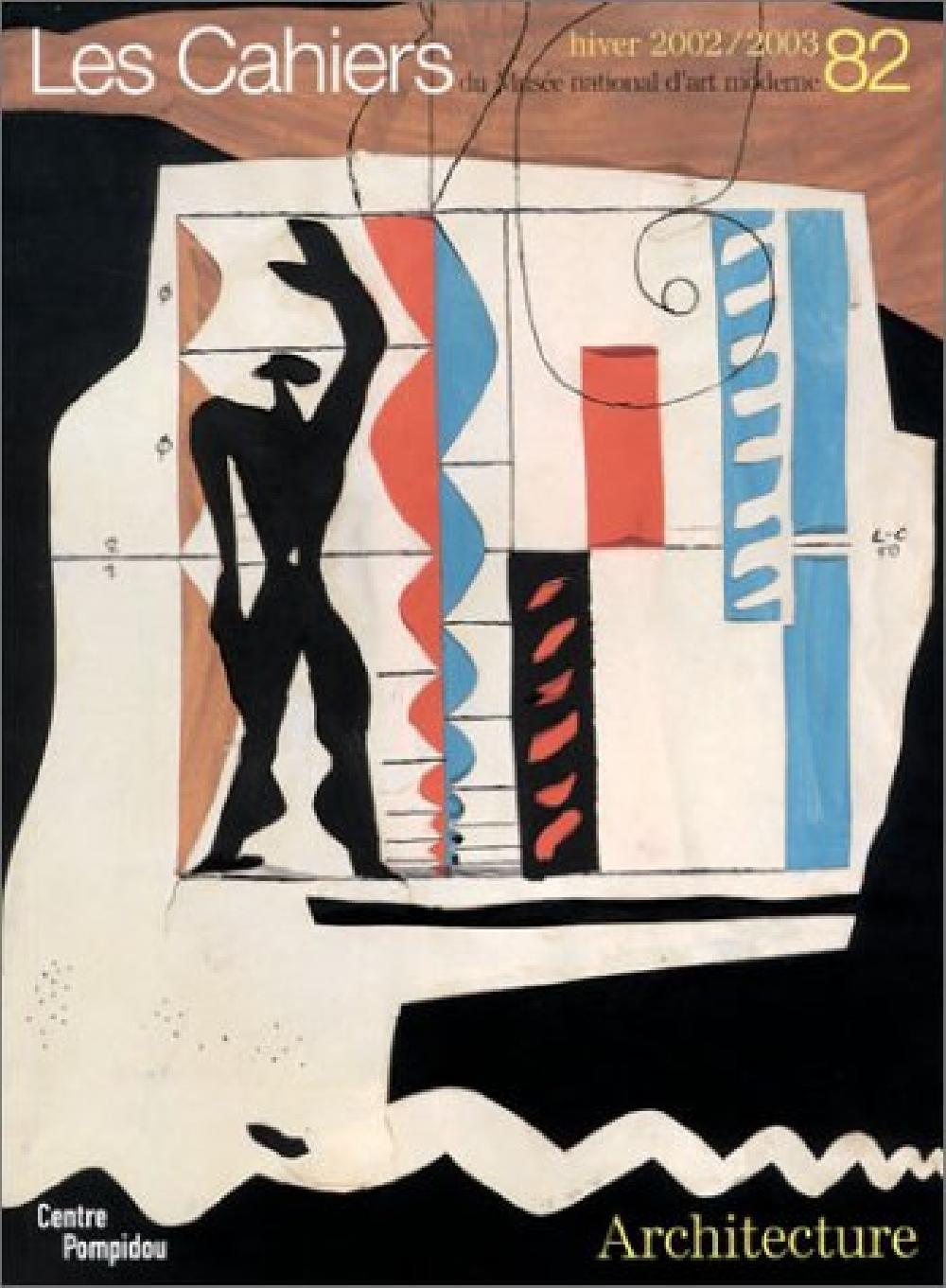 Les cahiers du Musée national d'art moderne n°82