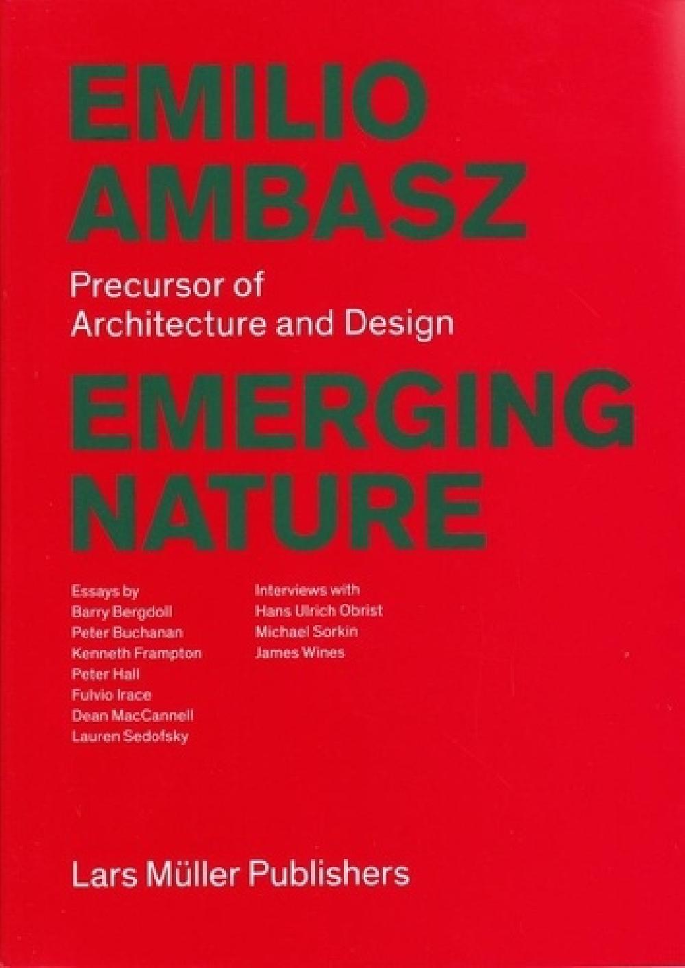 Emilio Ambasz: Emerging Nature - Precursor of Architecture and Design