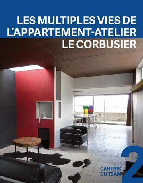 Les multiples vies de l'appartement-atelier Le Corbusier