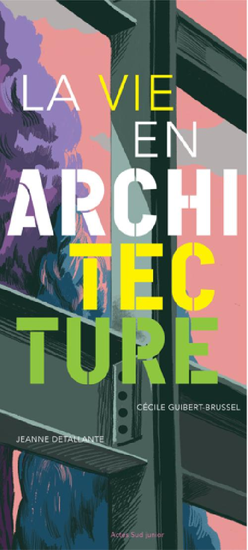 La vie en architecture