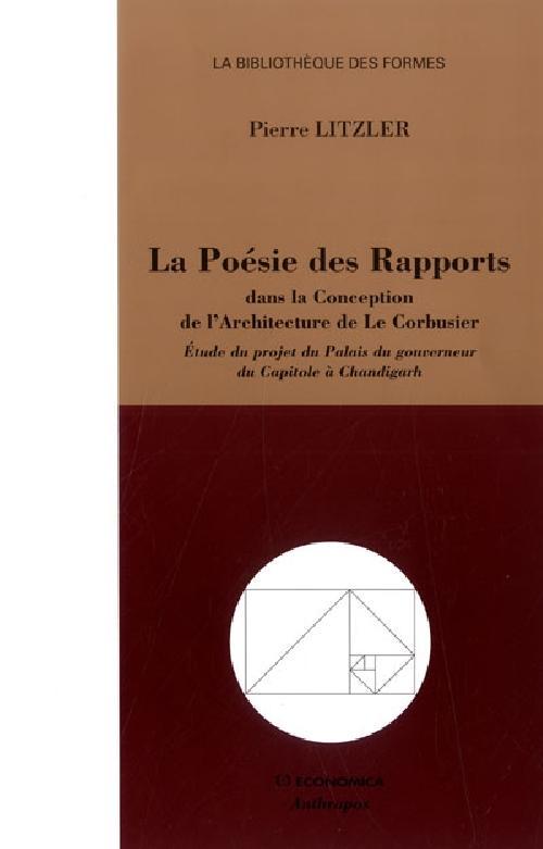 La poésie des rapports dans la conception de l'architecture de Le Corbusier