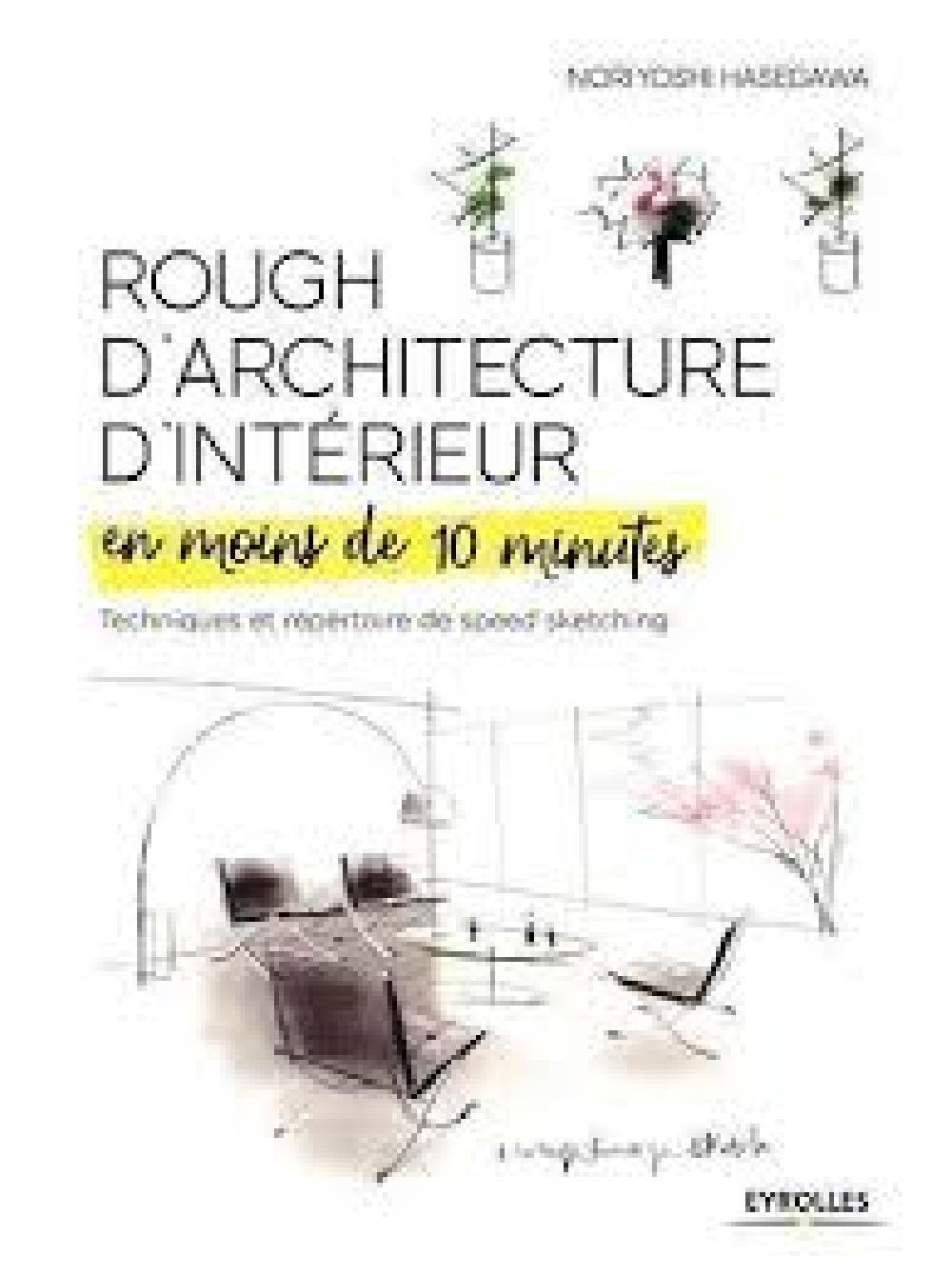 Rough d'architecture d'intérieur en moins de 10 minutes