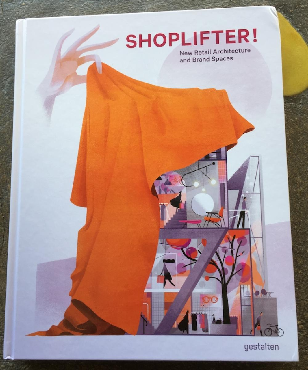Shoplifter! New Retail Architecture and Brand Spaces