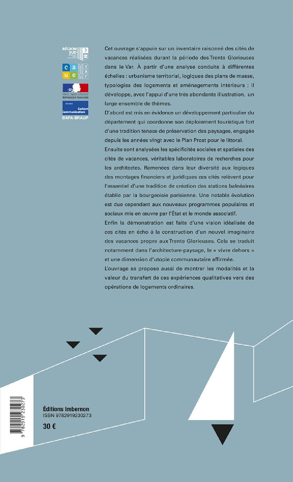 Habiter les vacances. Architectures & urbanisme sur le littoral du Var.