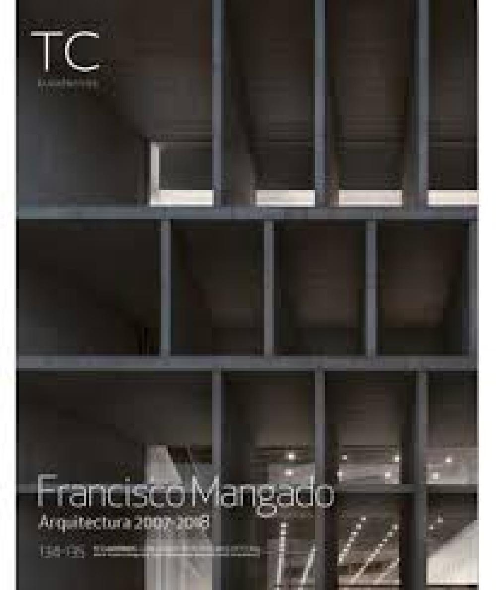 TC Cuadernos 134/135 - Francisco Mangado