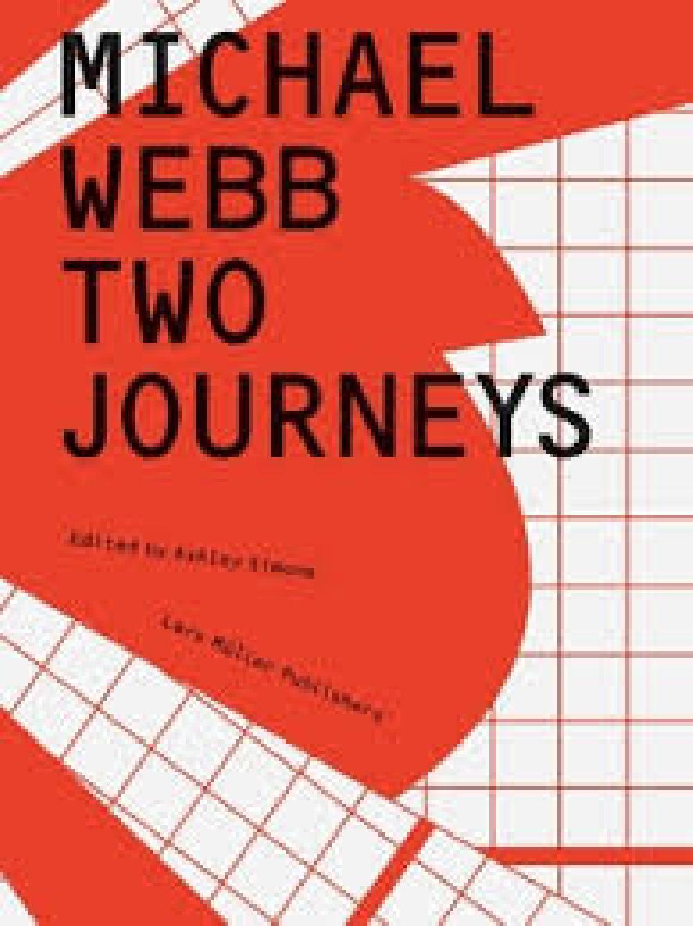 Michael Webb Two Journeys