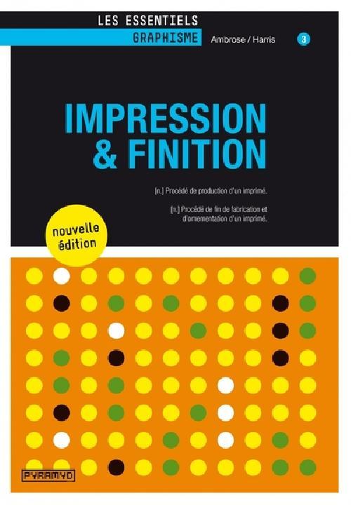 Impression et finition