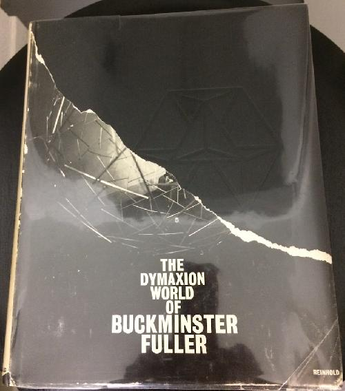 The dymaxion world of Buckminster Fuller