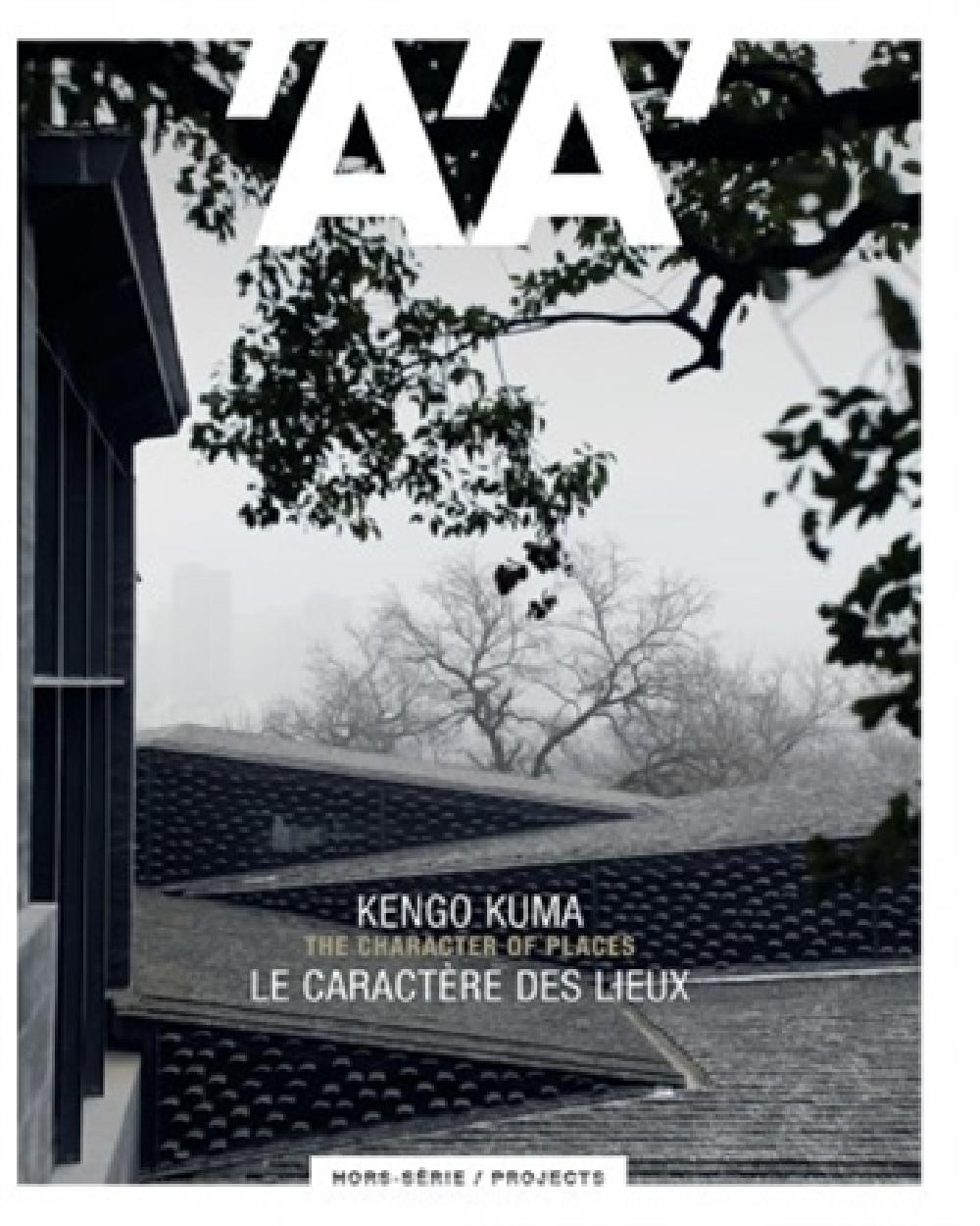 L´Architecture d´Aujourd´hui HS / Projects Kengo Kuma - mai 2018