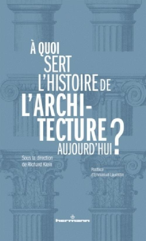 À quoi sert l'histoire de l'architecture ?