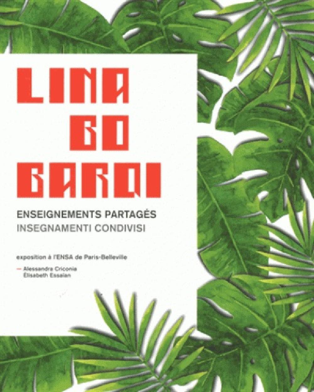 Lina Bo Bardi - Enseignements partagés