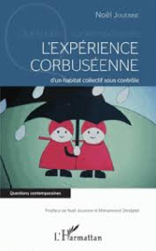 L'expérience corbuséenne d'un habitat collectif sous contrôle