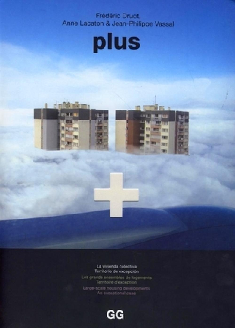 Plus - Les grands ensembles de logements - Territoire d'exception