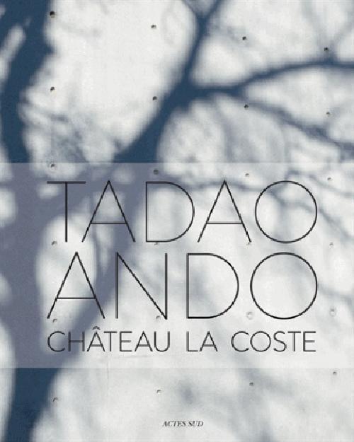 Tadao Ando. Chateau Lacoste