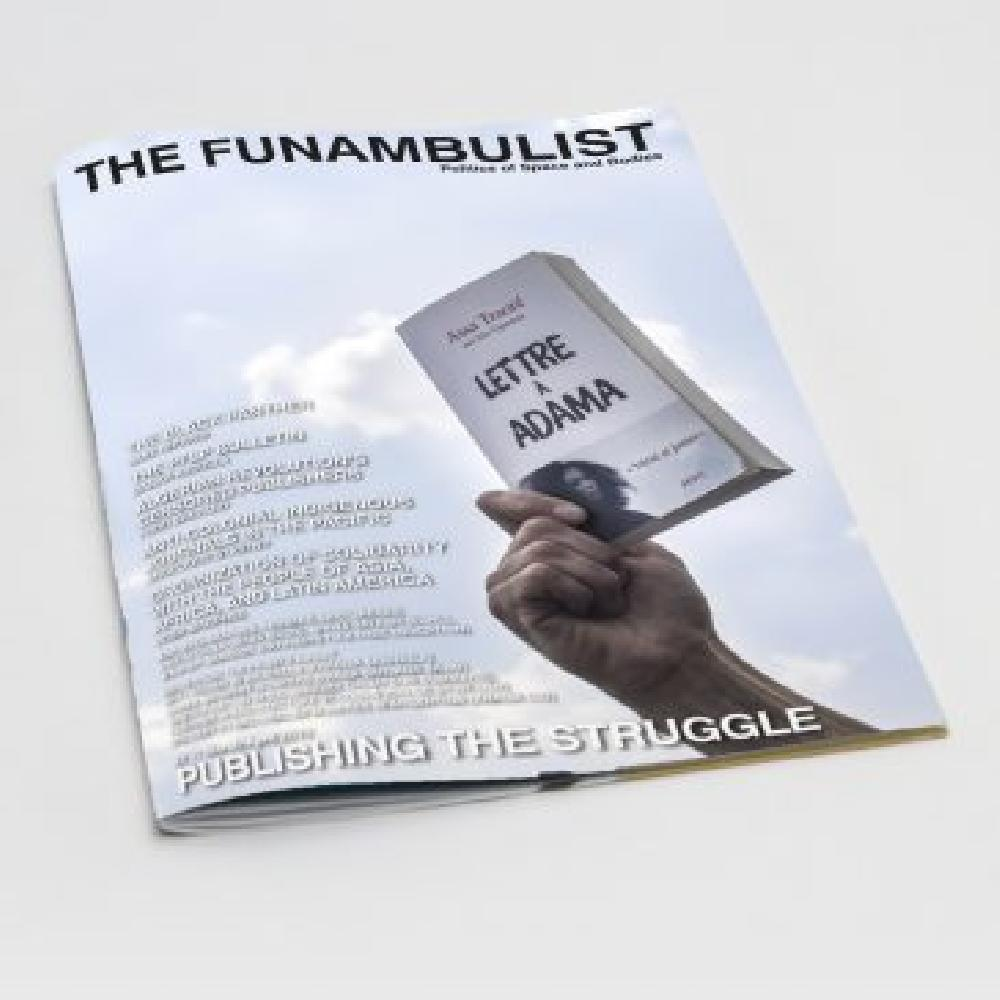 The Funambulist 22/// March -April 2019