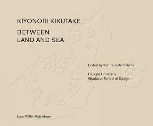 Between land and sea: works of Kiyonori Kikutake