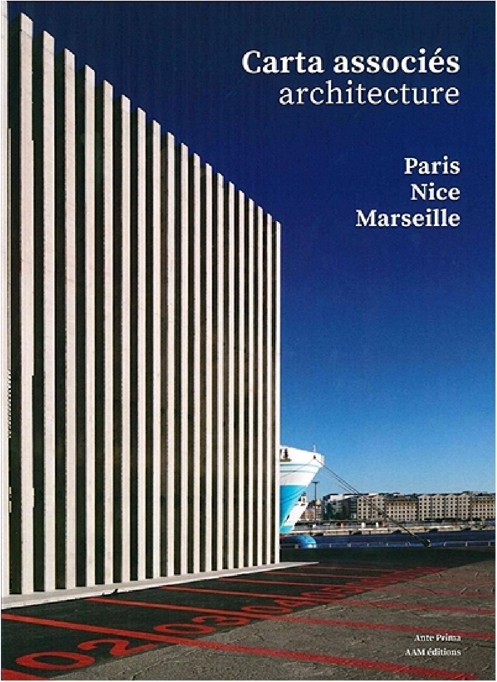 Carta associés architecture - Paris-Nice-Marseille 2014-2020
