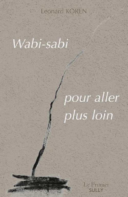 Wabi-sabi : pour aller plus loin
