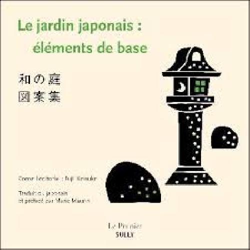 Le jardin japonais : éléments de base