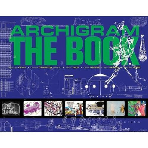 Archigram The Book