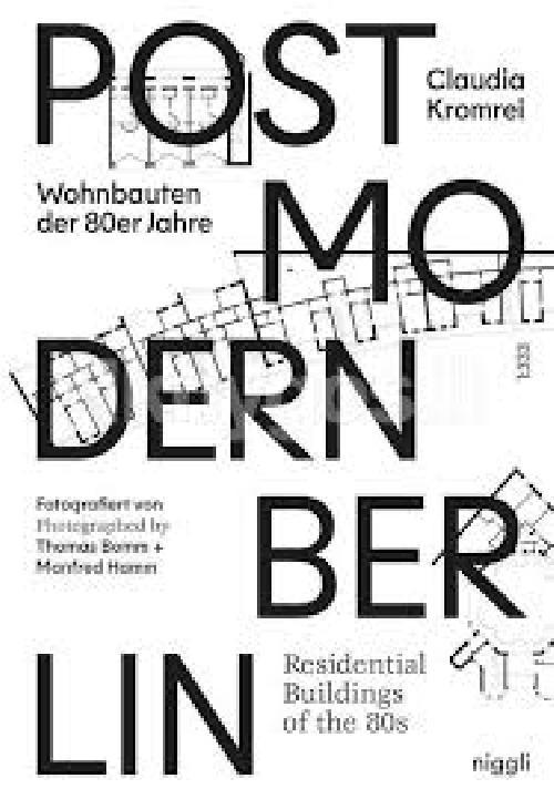 Postmodern Berlin - Wohnbauten der 80er Jahre