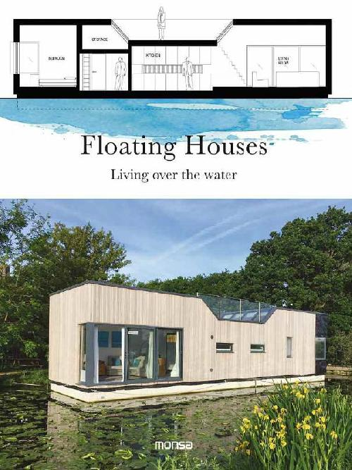 Floating Houses - Living over the water