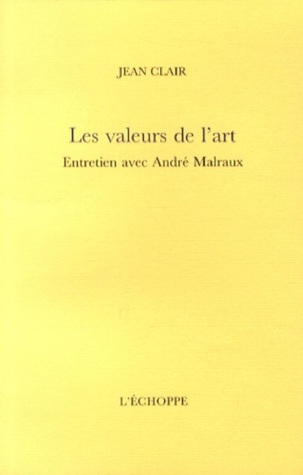 Les valeurs de l'art - Entretien avec André Malraux
