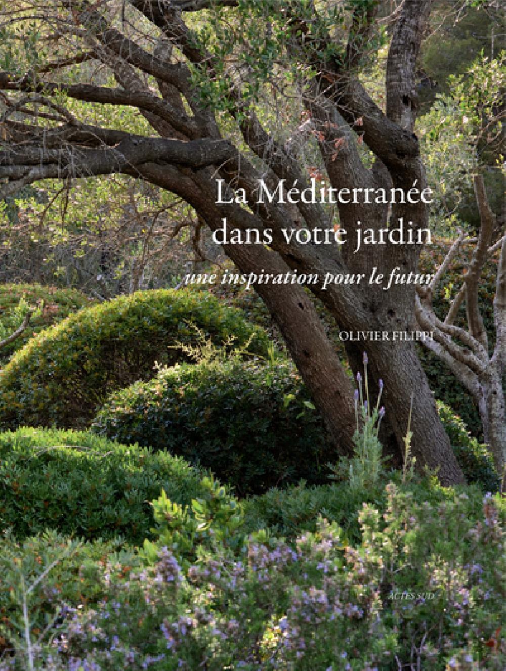 La Méditerranée dans votre jardin