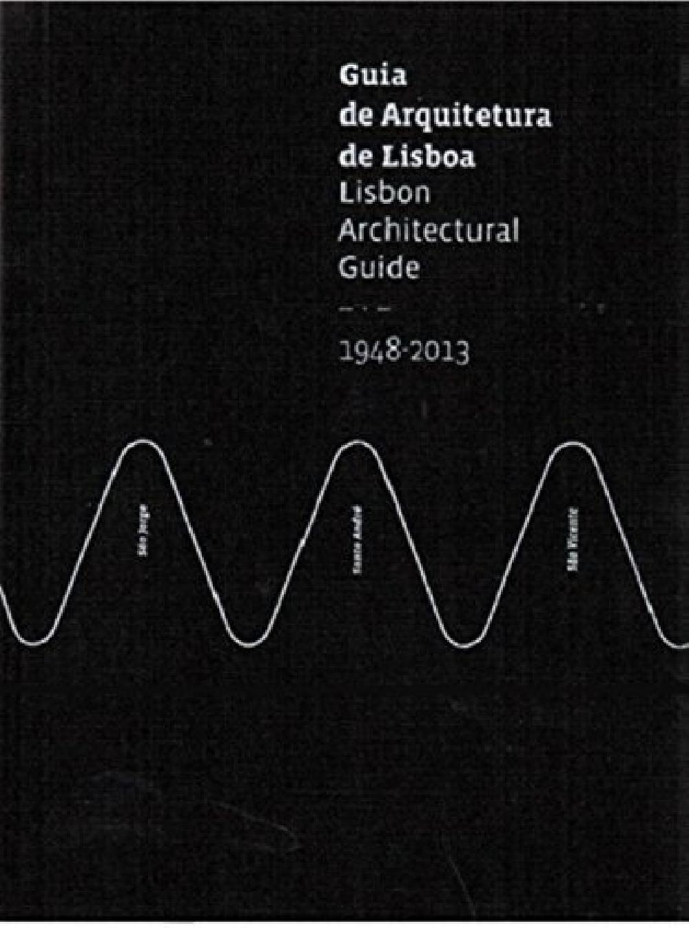 Lisbon Architectural Guide 1948-2013