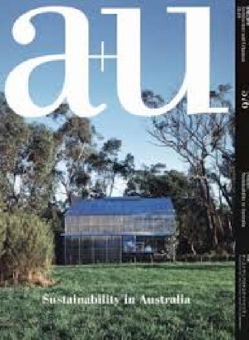 A+U 18:09 576 Sustainability In Australia