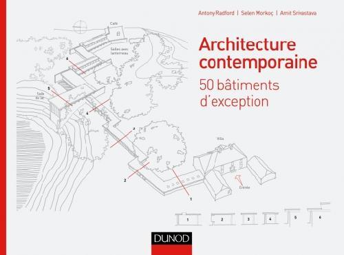 Architecture contemporaine - 50 bâtiments d'exception