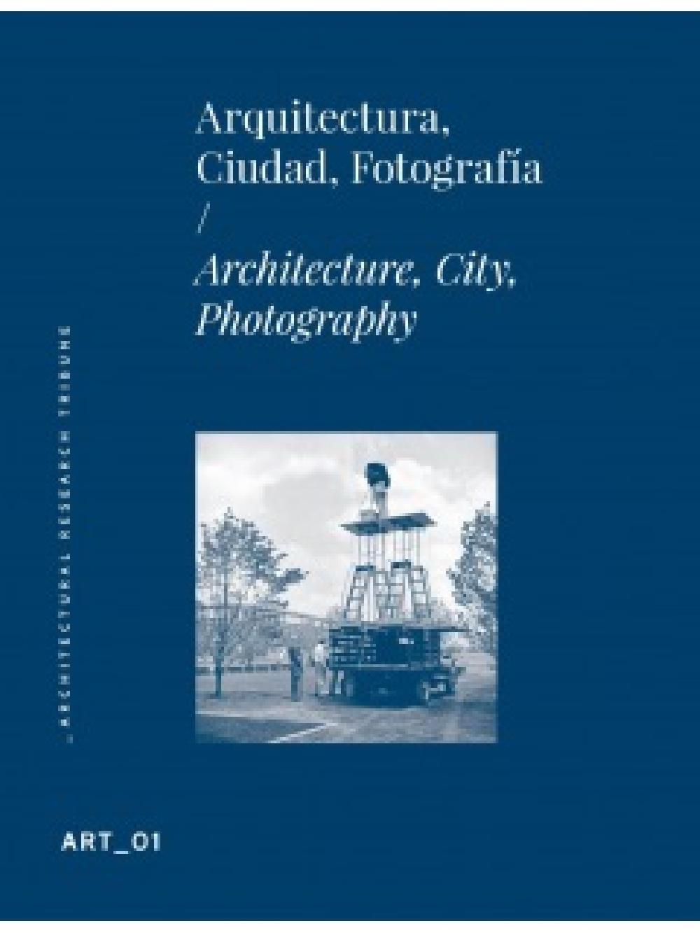 ART01- Arquitectura, Ciudad, Fotografía