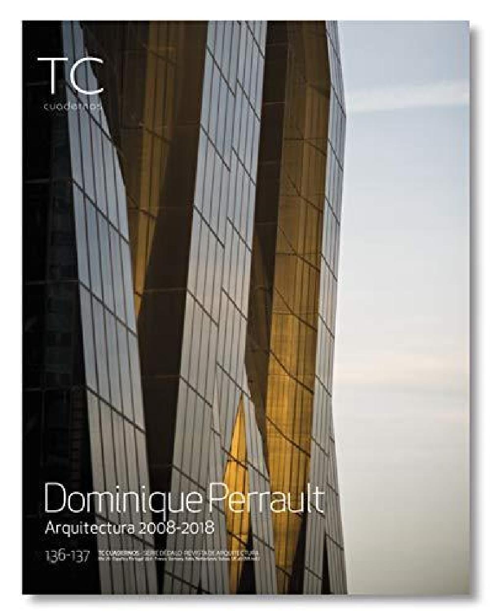 TC Cuadernos n° 136/137 Dominique Perrault 2008 2018