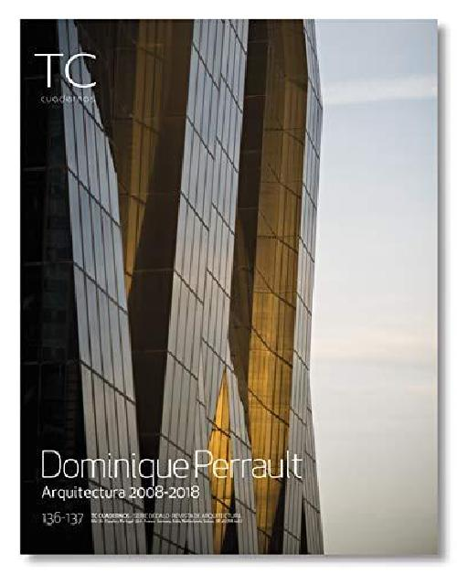 TC Cuadernos n° 136/137 Dominique Perrault 2008 2018