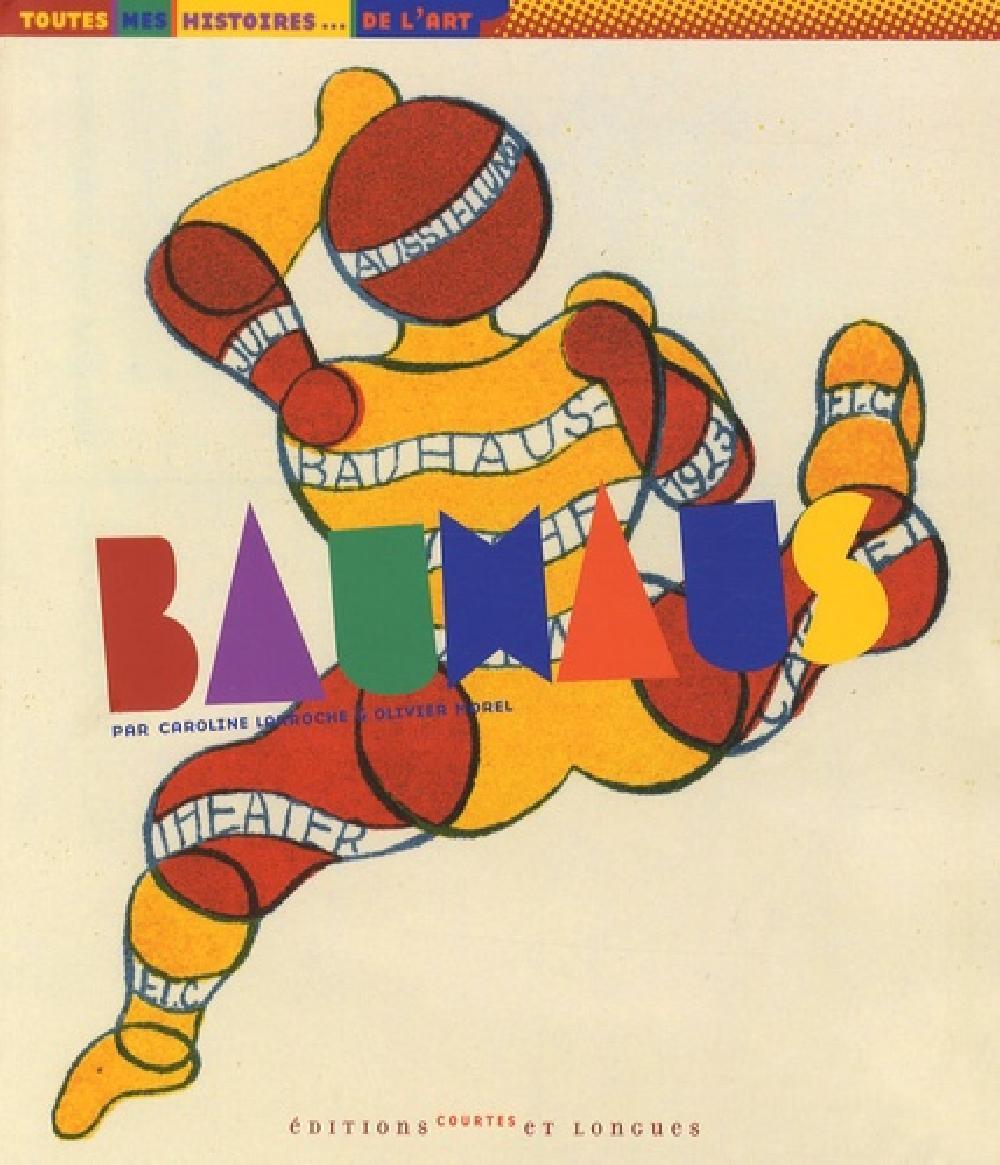 Bauhaus - Toutes mes histoires de l'art