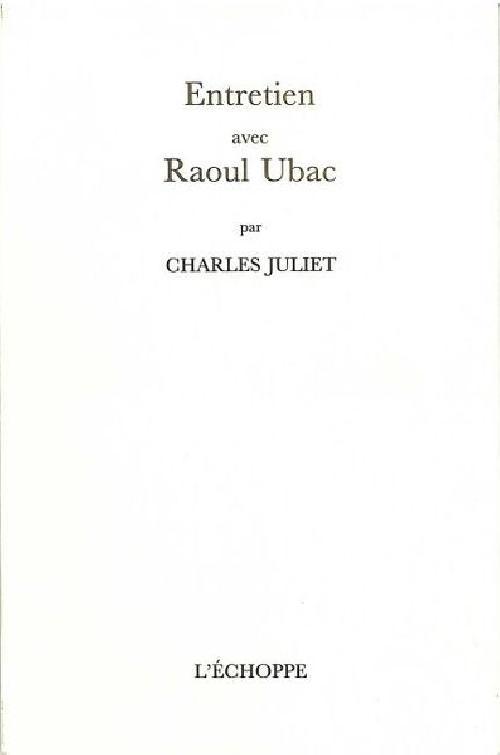 Entretien avec Raoul Ubac