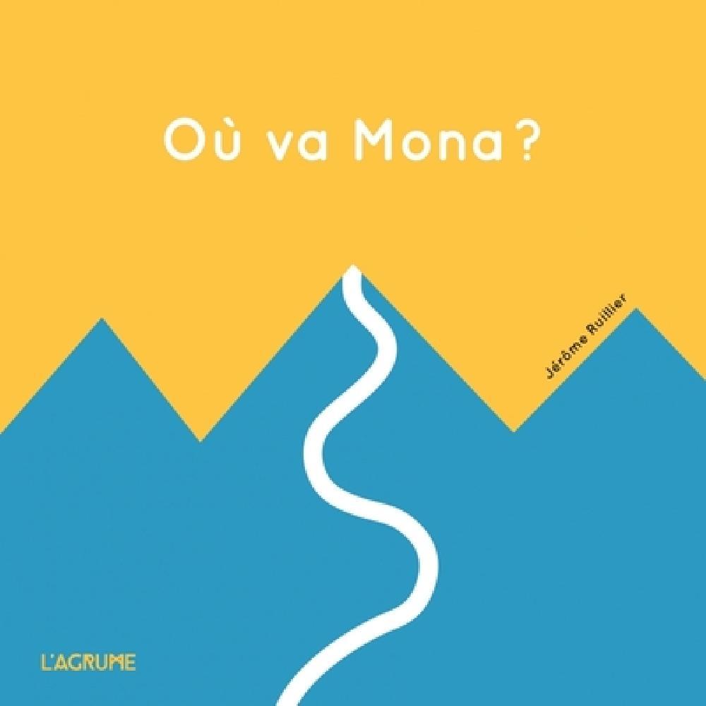 Où va Mona ?
