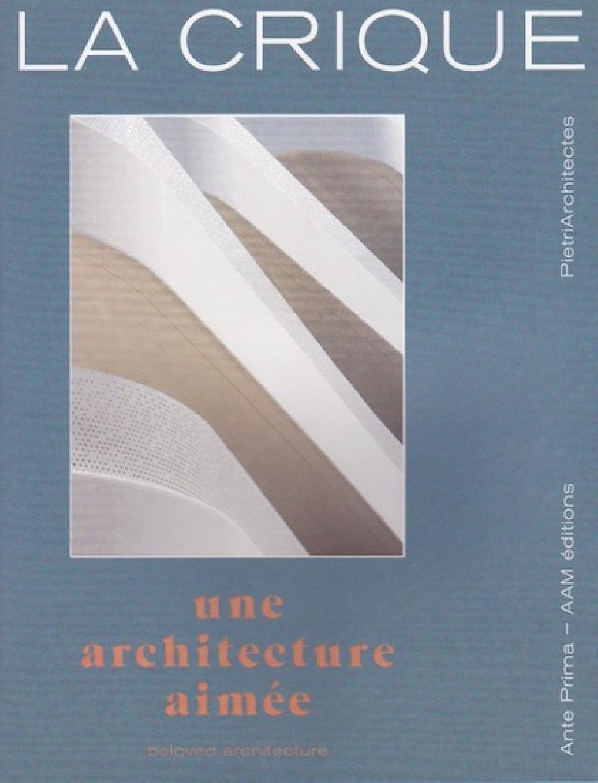 La crique. Beloved architecture