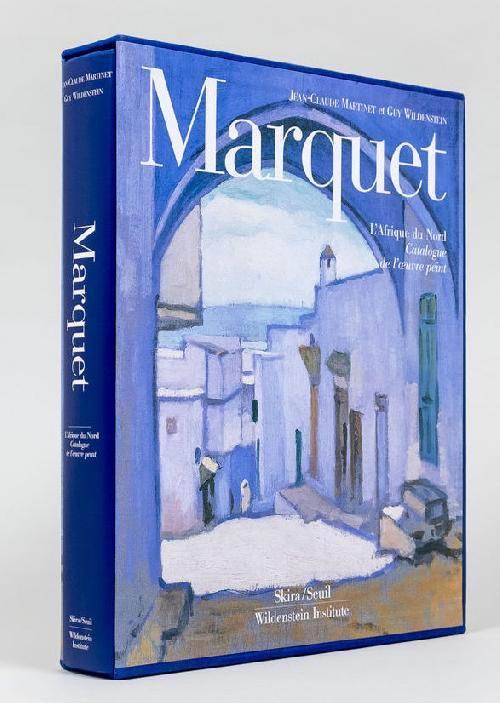 Marquet - L'Afrique du Nord - Catalogue raisonné T1