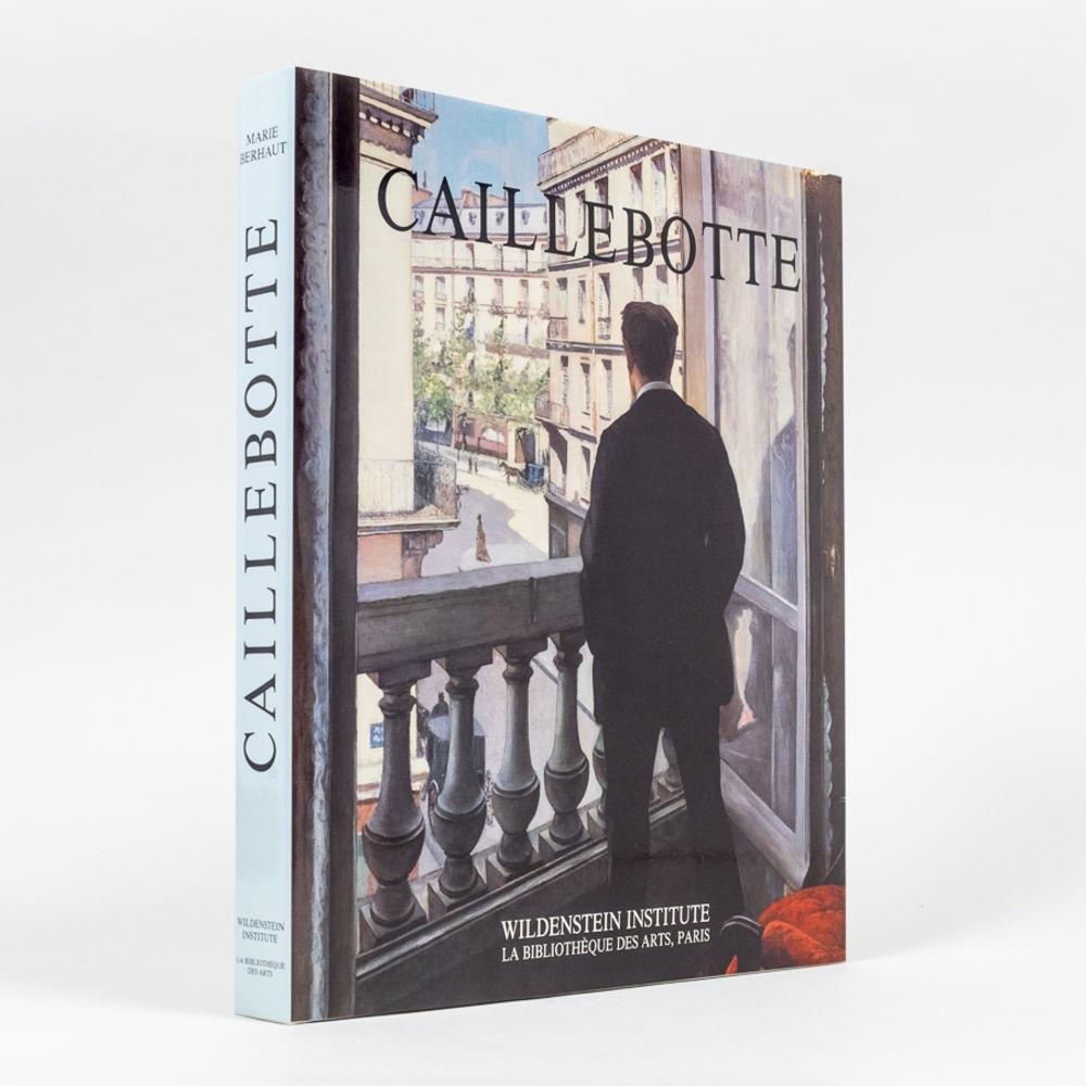 Caillebotte - Catalogue Raisonné des Peintures et Pastels