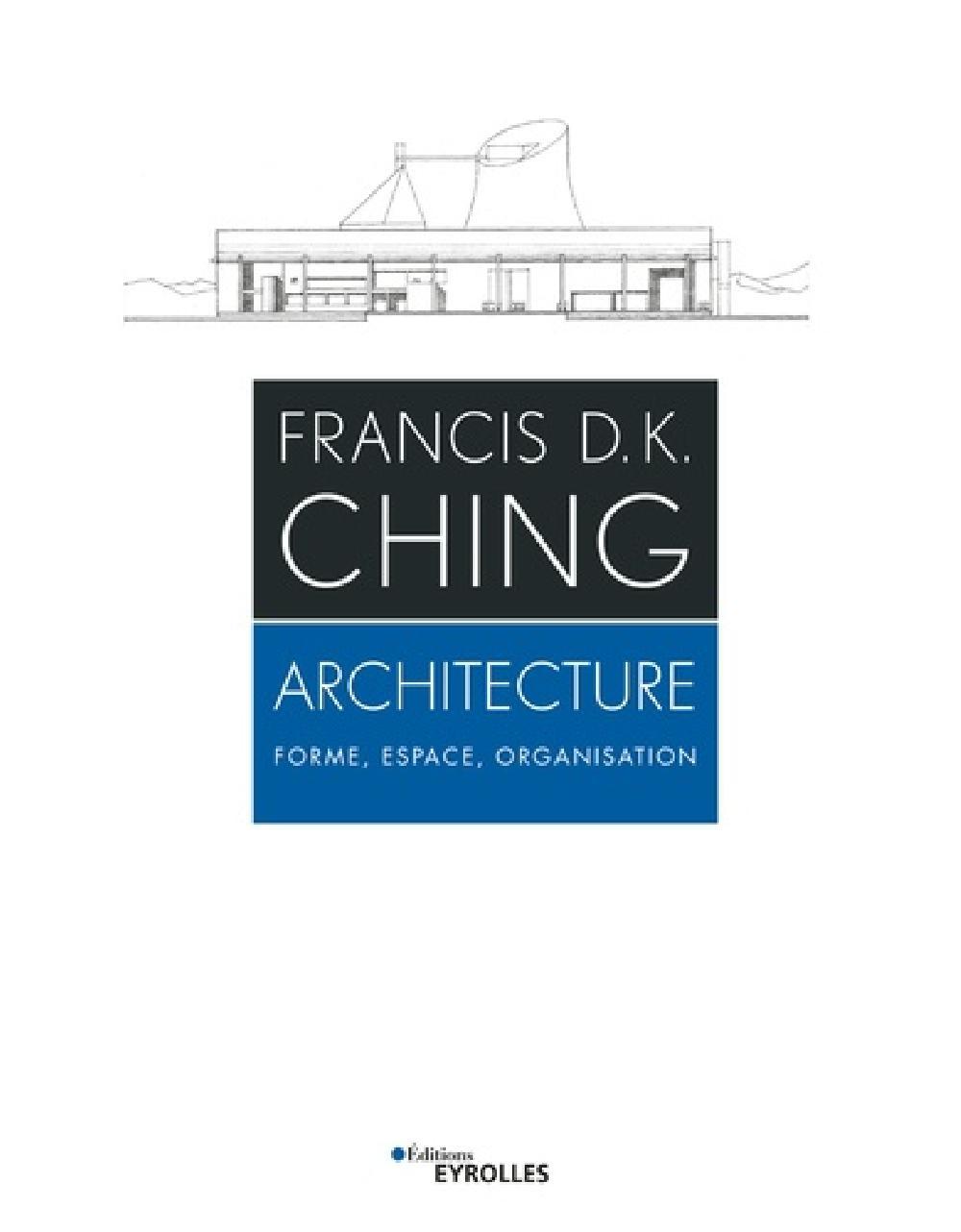 Architecture - Forme, espace et organisation