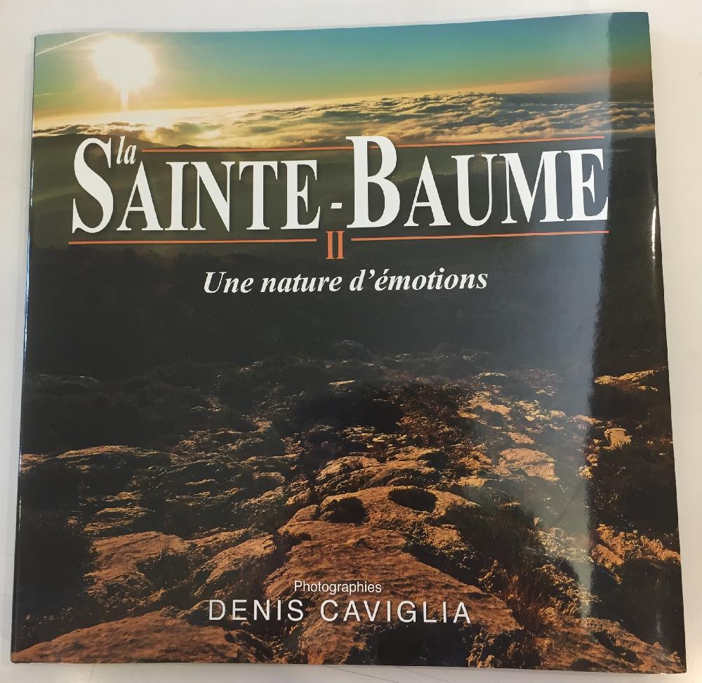 La Sainte-Baume une nature d'émotions